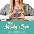 From Anxiety To Love with A Course in Miracles show