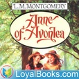Anne of Avonlea by Lucy Maud Montgomery show