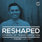 RESHAPED with Steven A. Chaparro show