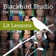 Blackbird Studio for Writers Podcast: Lit Lessons show