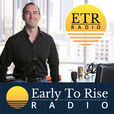 Early to Rise Radio show