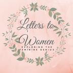 Letters to Women - Exploring the Feminine Genius show
