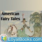 American Fairy Tales by L. Frank Baum show