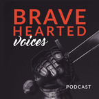 Bravehearted Voices show