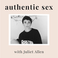 Authentic Sex with Juliet Allen show