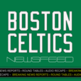 Boston Celtics Newsfeed: Breaking News, Pre-Game Reports, Recaps & More show
