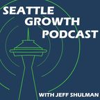 Seattle Growth Podcast show