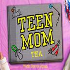 Teen Mom Tea with Stevie Ryan show