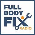 Full Body Fix Radio show