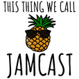 This Thing We Call Jamcast show