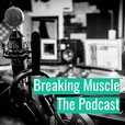 The Breaking Muscle Podcast show