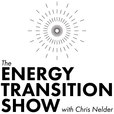 The Energy Transition Show with Chris Nelder show