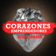Corazones Emprendedores | Historias humanas para inspirarte a emprender en habla hispana. Inspirando a las nuevas generaciones a crear negocios en internet gracias a EoFire, Smart Passive Income, Mixergy, Tony Robbins y The Tim Ferriss Show show