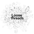 Loose Threads — Fashion, technology and commerce show