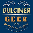 Dulcimer Geek Podcast - Dulcimer Players News show
