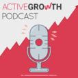ActiveGrowth Podcast - Digital Marketing for Self Made Entrepreneurs show