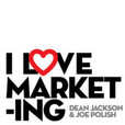 I Love Marketing with Joe Polish and Dean Jackson show