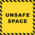 Unsafe Space show