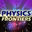 Physics Frontiers show