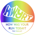 How Was Your Run Today? The Podcast show