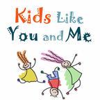 Kids Like You And Me show