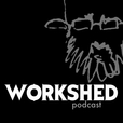 Workshed Podcast show