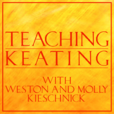 Teaching Keating with Weston and Molly Kieschnick show