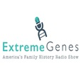 Extreme Genes - America's Family History and Genealogy Radio Show & Podcast show