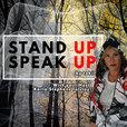 Stand Up Speak Up show