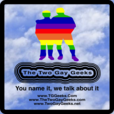 Podcast – TG Geeks – The Two Gay Geeks show