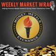 Money Metals' Weekly Market Wrap on iTunes show