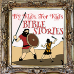 By Kids, For Kids Bible Stories show