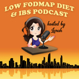 Low FODMAP Diet and IBS Podcast show