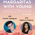 Margaritas with Young Hollywood show