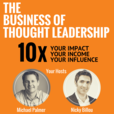The Thought Leader Revolution Podcast | 10X Your Impact, Your Income & Your Influence show