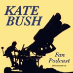 The Kate Bush Fan Podcast show