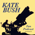 The Kate Bush Fan Podcast show