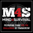 The Mind4Survival Podcast - Prepping and Survival Tips for the Survivalist Minded Prepper show