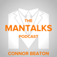 ManTalks Podcast: Purpose | Legacy | Relationships | Self Mastery | Business show