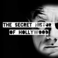 The Secret History Of Hollywood show
