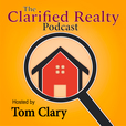 The Clarified Realty Podcast | Real Estate Secrets Your Agent Doesn't Want You To Know! show