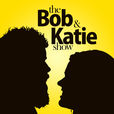 The Bob and Katie Show  show
