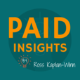 Paid Insights Podcast: Where We Deconstruct AdWords Ad Campaigns To Learn From Other Companies Mistakes show