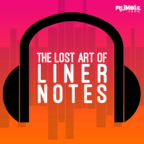 The Lost Art of Liner Notes show