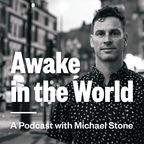 Awake in the World Podcast show