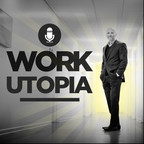The Work Utopia  Podcast show