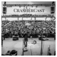 CrasherCast show