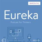 Eureka by Baron Fig show