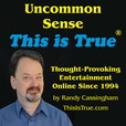 Uncommon Sense: the This is True Podcast show