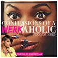 Confessions of a WERKaholic show